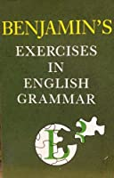 Benjamin's Exercises in English Grammar