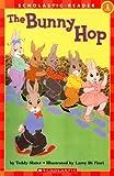 The Bunny Hop (Hello Reader!, Level 1)