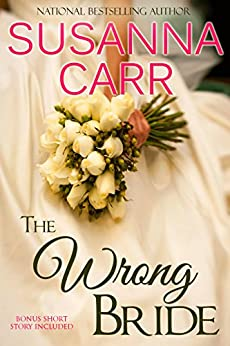 The Wrong Bride: A Marriage of Convenience Romance by [Carr, Susanna]