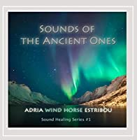 Sounds of the Ancient Ones