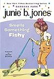 Junie B. Jones #12: Junie B. Jones Smells Something Fishy (English Edition)