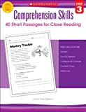 Comprehension Skills: Grade 3: 40 Short Passages for Close Reading