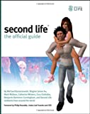 Second Life: The Official Guide