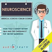 Neuroscience - Medical School Crash Course
