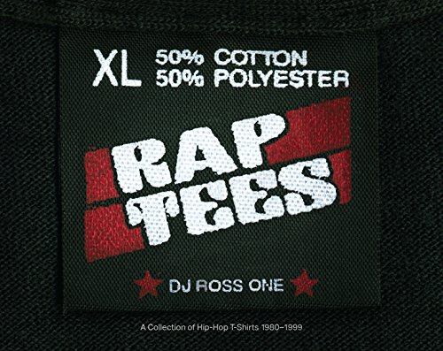 Rap Tees: A Collection of Hip-...