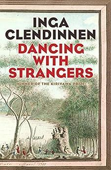 Dancing with strangers ebook inga clendinnen amazon kindle dancing with strangers by clendinnen inga fandeluxe Choice Image
