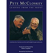 Pete McCloskey: Leading from the Front