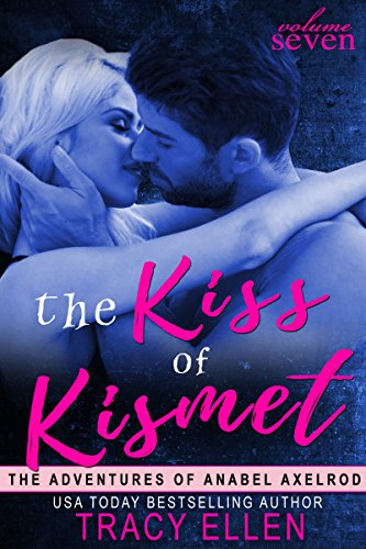 The Kiss of Kismet (The Adventures of Anabel Axelrod Book 7) (English Edition)の詳細を見る