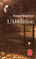 L'abolition (Ldp Litterature)
