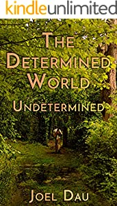 The Determined World: Undetermined (Talphi Book 2) (English Edition)