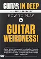 Guitar World in Deep: How to Play Guitar Weirdness [DVD] [Import]