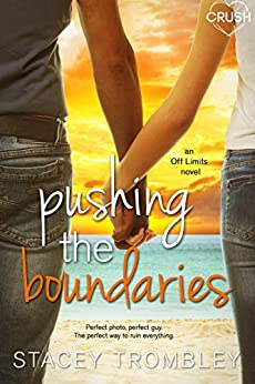Pushing the Boundaries (Off Limits) by [Trombley, Stacey]