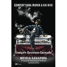 Complot para matar a un nini (Spanish Edition)