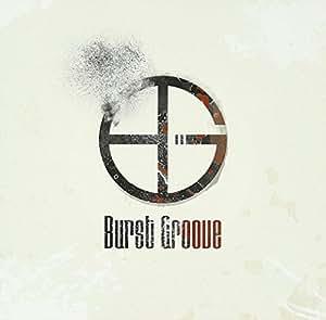Burst Groove