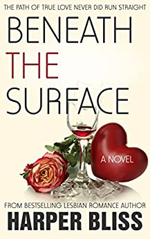 Beneath the Surface (Pink Bean Series Book 2) by [Bliss, Harper]