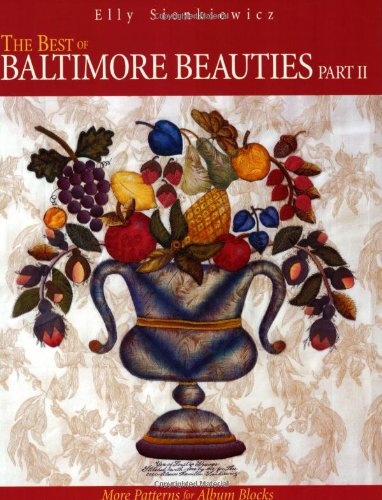 Download The Best of Baltimore BeautiesII : More Patterns for Album Blocks 1571201491