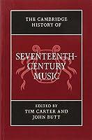 The Cambridge History of Seventeenth-Century Music (The Cambridge History of Music) by Unknown(2014-11-10)