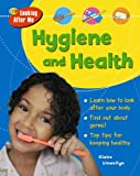 Hygiene and Health (QED Looking After Me)