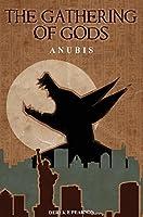 The Gathering of Gods: Anubis
