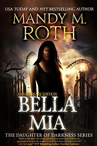 Bella Mia: Anniversary Edition (Daughter of Darkness Book 3) (English Edition)