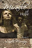 Miracle of Hope (Miracle Trilogy Book 3) (English Edition)