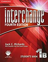 Interchange Level 1 Student's Book B with Self-study DVD-ROM, 1B. 4th ed. (Interchange Fourth Edition)