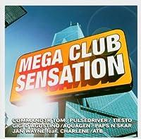 Mega Club Sensation