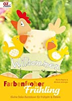 Farbenfroher Fruehling: Kleine Deko-Basteleien fuer Fruehjahr & Ostern