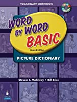 Word by Word Basic Picture Dictionary (2E)  Vocabulary Workbook + CD