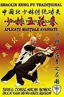 Shaolin Wu Hua Quan - Boxul celor 5 Flori de la Shaolin (Enciclopedia Shaolin Kung Fu)