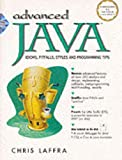 Advanced Java: Idioms, Pitfalls, Styles and Programming Tips