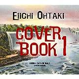 大瀧詠一 Cover Book I-大瀧詠一カバー集Vol.1(1978-2008)-