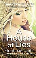 A House of Lies: A Belle Hamilton Novel Book 2 (The Belle Hamilton Series)