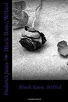 Black Rose, Wilted