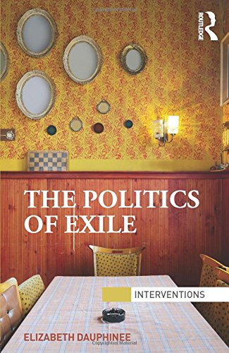 The Politics of Exile (Interve...
