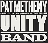 Unity Band by Pat Metheny (2012-06-12)