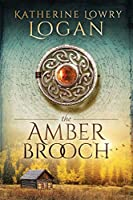 The Amber Brooch: Time Travel Romance (The Celtic Brooch Series)