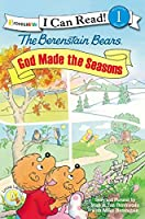 The Berenstain Bears God Made the Seasons (Zonderkidz I Can Read, Beginning Reading 1)