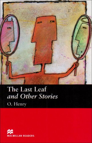 The Last Leaf and Other Stories. O. Henry (MacMillan Readers)の詳細を見る
