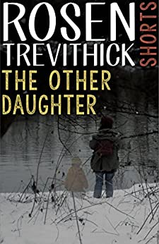 The Other Daughter by [Trevithick, Rosen]