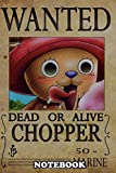 "Notebook: Wanted Of Chopper From One Piece , Journal for Writing, College Ruled Size 6"" x 9"", 110 Pages"