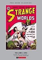 Strange Worlds: Volume 1: Pre-Code Classics