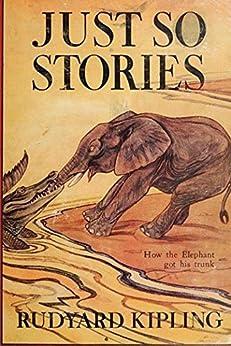 Just So Stories (Unabridged Start Publishing LLC) by [Kipling,  Rudyard]