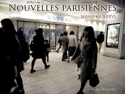 ヌヴェール・パリジェンヌ: Shinjuku XXXVI