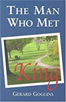 The Man Who Met the King