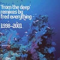 From the Deep: Remixe From 1998-2001
