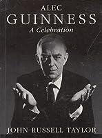 Alec Guinness: A Celebration