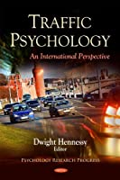 Traffic Psychology: An International Perspective (Psychology Research Progress)