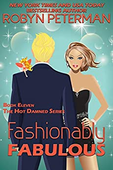 Fashionably Fabulous: Book Eleven, The Hot Damned Series by [Peterman, Robyn]
