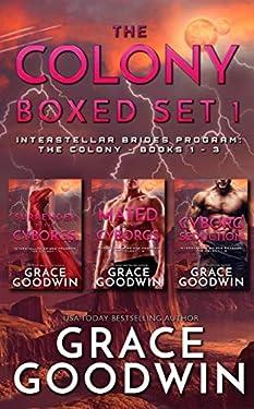 The Colony Boxed Set 1: Books 1-3 (Interstellar Brides Program: The Colony)